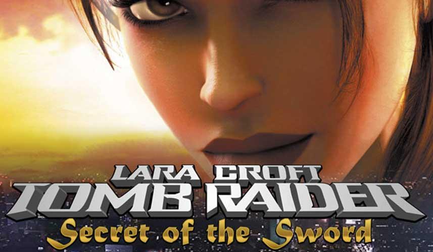 Tomb Raider: Secret of the Sword